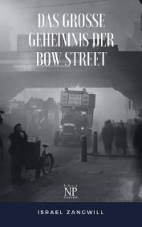 Cover Das große Geheimnis der Bow Street