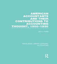 Cover American Accountants and Their Contributions to Accounting Thought (RLE Accounting)