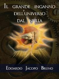 Cover Il grande inganno dell'universo dal nulla