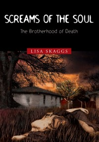 Cover Screams of the Soul: the Brotherhood of Death