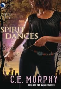 Cover Spirit Dances (Luna) (The Walker Papers, Book 7)