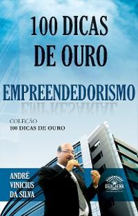 Cover 100 Dicas de Ouro sobre Empreendedorismo
