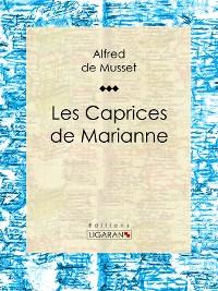 Cover Les Caprices de Marianne