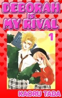 Cover DEBORAH IS MY RIVAL