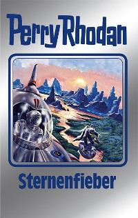 Cover Perry Rhodan 151: Sternenfieber (Silberband)