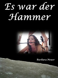 Cover Es war der Hammer