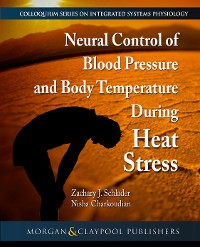 Cover Neural Control of Blood Pressure and Body Temperature During Heat Stress