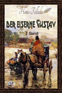 Cover Der eiserne Gustav, 2. Band (Illustriert)