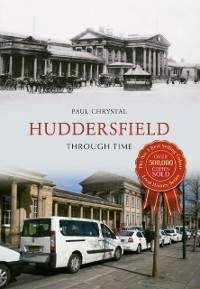 Cover Huddersfield Through Time