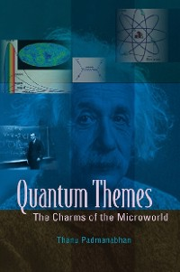 Cover Quantum Themes: The Charms Of The Microworld