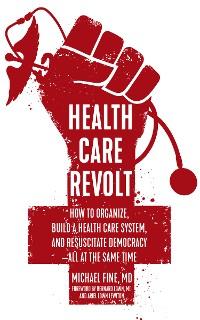 Cover Health Care Revolt