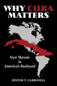 Cover Why Cuba Matters