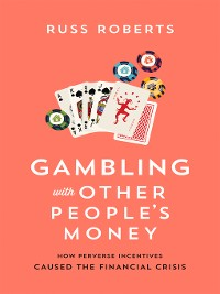 Cover Gambling with Other People's Money
