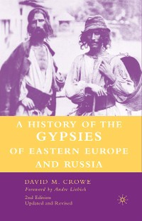 Cover A History of The Gypsies of Eastern Europe and Russia