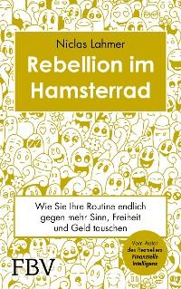 Cover Rebellion im Hamsterrad