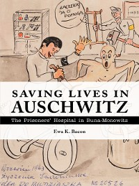 Cover Saving Lives in Auschwitz