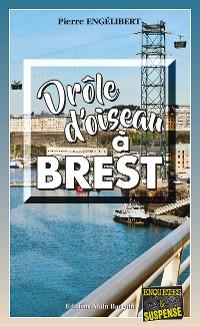 Cover Drôle d'oiseau à Brest