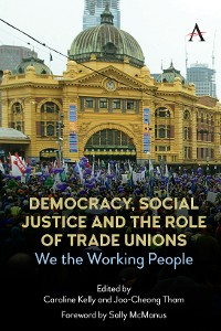 Cover Democracy, Social Justice and the Role of Trade Unions