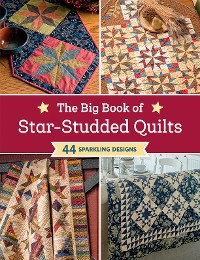 Cover The Big Book of Star-Studded Quilts