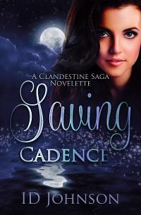 Cover Saving Cadence: A Clandestine Saga Novelette
