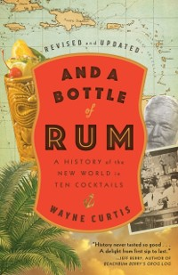 Cover And a Bottle of Rum, Revised and Updated