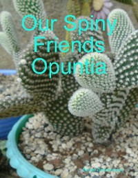 Cover Our Spiny Friends Opuntia