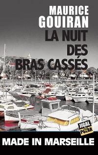 Cover La nuit des bras cassés