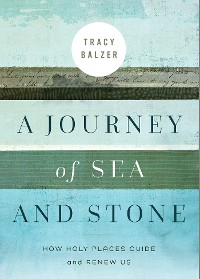 Cover A Journey of Sea and Stone