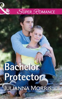 Cover Bachelor Protector (Mills & Boon Superromance) (Poppy Gold Stories, Book 3)
