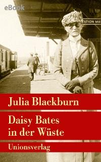 Cover Daisy Bates in der Wüste