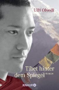Cover Tibet hinter dem Spiegel