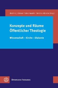 Cover Konzepte und Räume Öffentlicher Theologie