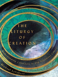 Cover The Liturgy of Creation