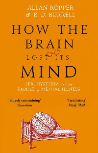 Cover How The Brain Lost Its Mind
