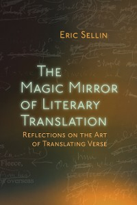 Cover The Magic Mirror of Literary Translation