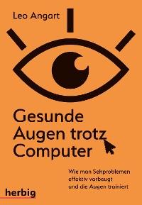 Cover Gesunde Augen trotz Computer