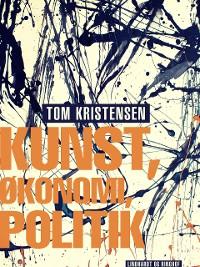 Cover Kunst, økonomi, politik
