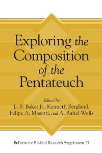 Cover Exploring the Composition of the Pentateuch