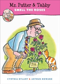 Cover Mr. Putter & Tabby Smell the Roses