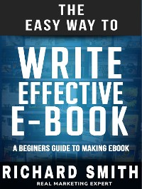 Cover The Easy Way To Write Effective Ebook