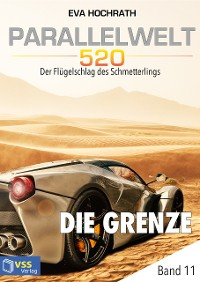 Cover Parallelwelt 520 - Band 11 - Die Grenze