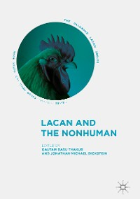 Cover Lacan and the Nonhuman