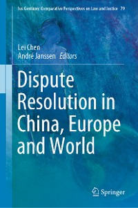 Cover Dispute Resolution in China, Europe and World