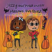 Cover Jazzy and West and the Hallows' Eve Quest