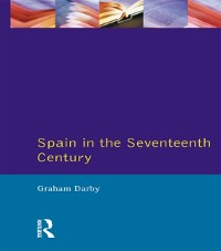 Cover Spain in the Seventeenth Century