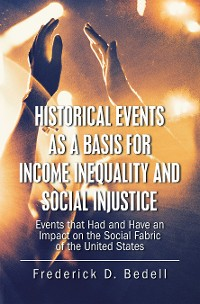 Cover Historical Events as a Basis for Income Inequality and Social Injustice