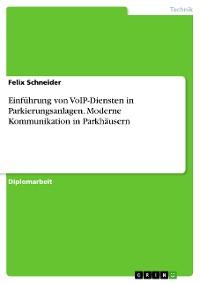 Cover Einführung von VoIP-Diensten in Parkierungsanlagen. Moderne Kommunikation in Parkhäusern