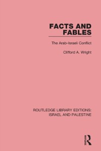 Cover Facts and Fables (RLE Israel and Palestine)