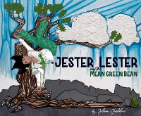 Cover Jester Lester And The Mean Green Bean