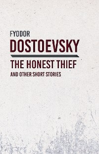 Cover An Honest Thief and Other Short Stories